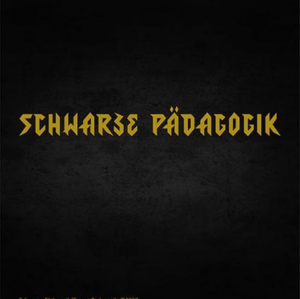 Schwarze Pädagogik/Black Pedagogy